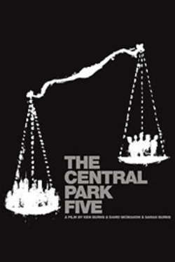 """A black-and-white poster for """"The Central Park Five: A Film By Ken Burns & David McMahon & Sarah Burns"""""""