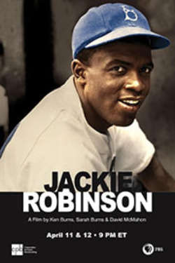 A color poster for the film Jackie Robinson: A Film By Ken Burns, Sarah Burns and David McMahon. It shows Jackie smiling at the camera, wearing his baseball uniform.