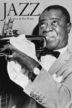 """A poster for the film """"Jazz: A Film By Ken Burns."""" It shows a black-and-white photo of Louis Armstrong playing the trumpet."""