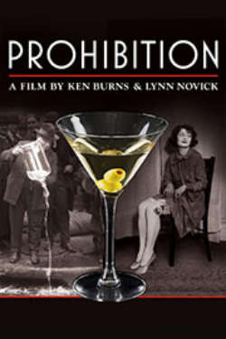 """A color poster for the film """"Prohibition: A Film By Ken Burns & Lynn Novick"""""""