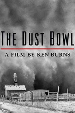 """A black-and-white poster for """"The Dust Bowl: A Film By Ken Burns"""" which depicts a small house dwarfed by enormous looming dust clouds gathering above."""